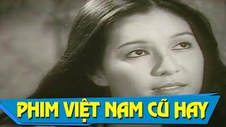 Phim Việt Nam Cũ Hay Nhất | Tiếng Sóng Full | Phim Việt Hay