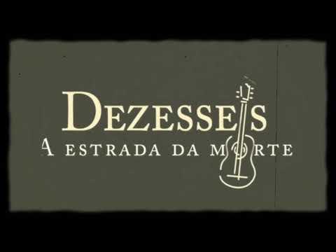 [Book trailer]: Dezesseis, A Estrada da Morte ???