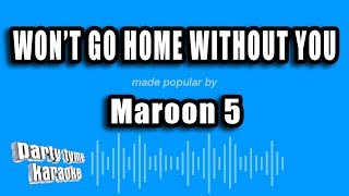 Maroon 5   Won't Go Home Without You (Karaoke Version)