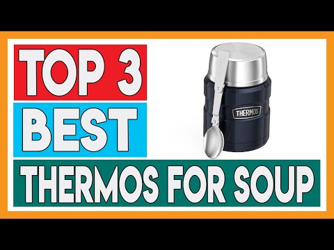 Top 3 Best Thermos for Soup