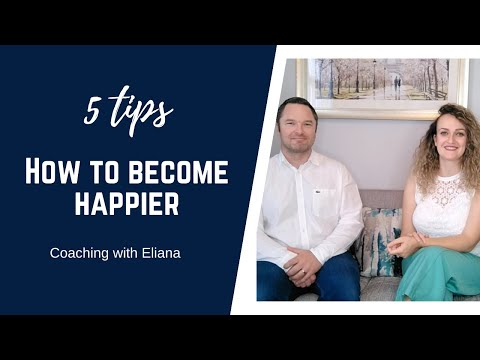5 tips on how to become happier