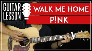 Walk Me Home Guitar Tutorial   Pink Acoustic Guitar Lesson 🎸 |Easy Strumming|