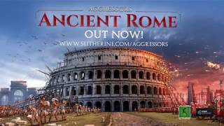 VideoImage1 Aggressors: Ancient Rome