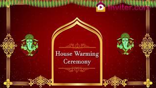 Latest House Warming Ceremony Video Invitation 2019 | Whatsapp Invitation | Inviter.com