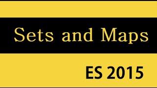 ES6 and Typescript Tutorial - 29 - Sets & Maps