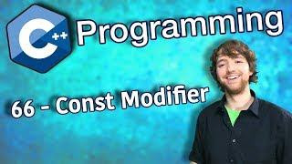 C++ Programming Tutorial 66 - Const Modifier