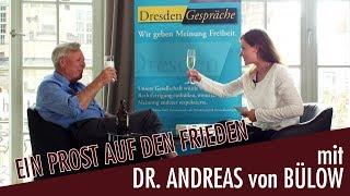 """""""Ein Prost auf den Frieden"""" – Im Gespräch mit Dr. Andreas von Bülow"""