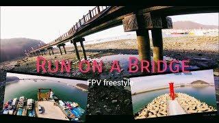 Run on a beautiful Bridge || fpv freestyle || 변산반도 || Gopro session5 || 레이싱드론 || ChoiPro fpv