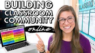 10 EASY Ways to Build Classroom Community VIRTUALLY