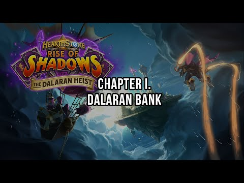 The Dalaran Heist - Chapter I. Dalaran Bank