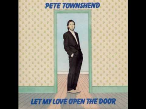 Let My Love Open the Door (Song) by Pete Townshend