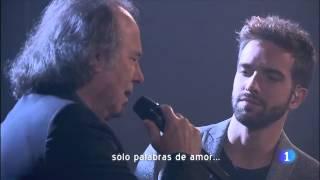 Serrat & Pablo Alboran - Paraules D'amor