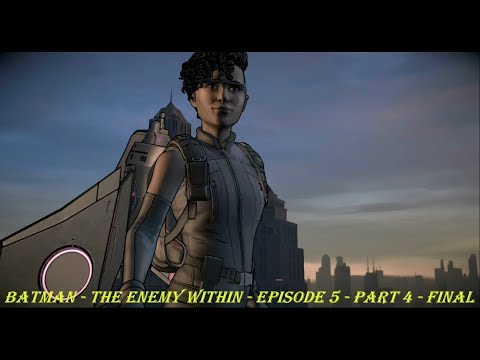 Batman - The Enemy Within - Episode 5 - Part 4 - FINAL