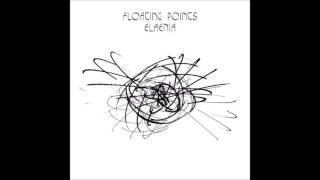 Floating Points   Silhouettes I, II & III