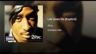 Life Goes On (Explicit)