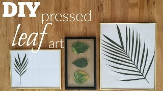 DIY Pressed Leaf Art