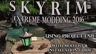 Skyrim 2016 - revamped with 250 mods and Project ENB