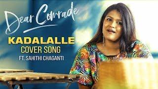 gratis download video - Dear Comrade Telugu | Kadalalle Cover Song | Sahithi Chaganti
