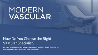 How do You Choose the Right Vascular Specialist for You?