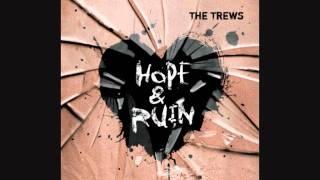The Trews - Misery Loves Company