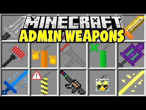 Minecraft ADMIN WEAPONS MOD | USE MINECRAFT ADMIN COMMANDS TO GET SUPER OP WEAPONS!!
