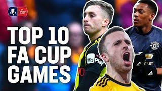 Last-Ditch Goals, Cup Shocks & Unlikely Comebacks! | 10 Top Games | Emirates FA Cup 18/19