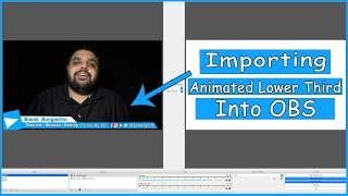 How to Set up An Animated Lower Third in OBS Studio