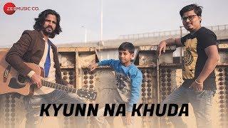 Kyunn Na Khuda - Official Music Video | Jashnn The Band