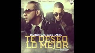 Divino Feat Baby Rasta - Te Deseo Lo Mejor