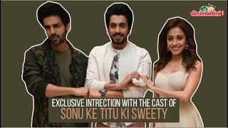 Exclusive || Interview with The Cast Of Sonu Ke Titu Ki Sweety | Kartik  | Nushrat  | Sunny |