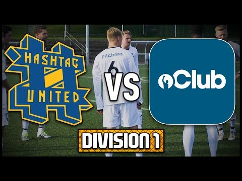 FINAL DIVISION 1 GAME! HASHTAG UNITED vs PITCHERO UNITED