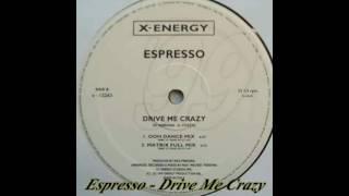 Espresso - Drive Me Crazy (Ooh Dance Mix)
