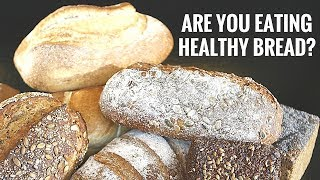 What Is The Best Bread For Your Health? Scientific Study Reveals Answer