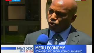 Meru economy: Economic and social council unveiled.