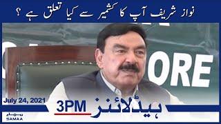 Samaa News Headlines 3pm | Nawaz Sharif, what is your relationship with Kashmir? | SAMAA TV
