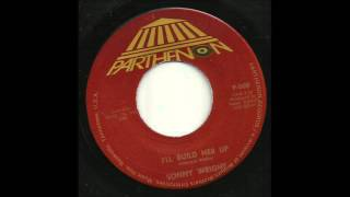 Sonny Wright - I'll Build Her Up