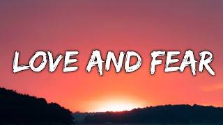 Felly - Love And Fear (Lyrics) - YouTube