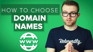 How To Choose the Best Domain Names