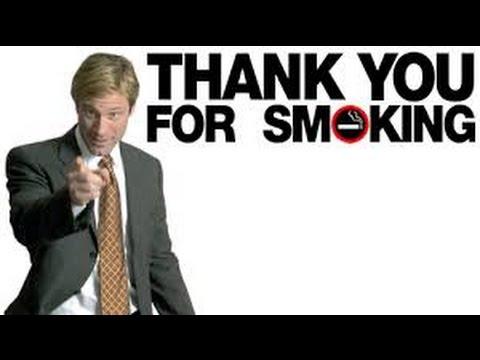 Thank You for Smoking ( Sigara İçtiğiniz İçin Teşekkürler )