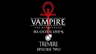 VTMB - Tremere - Episode 2