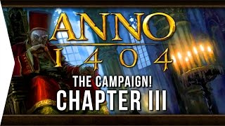Anno 1404 ► Mission 3: Departure for the Promised Land! - [Campaign Gameplay]