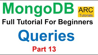 MongoDB Tutorial For Beginners #13 - Queries in MongoDB