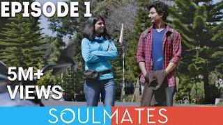 Soulmates | Original Webseries | Episode 1 | Shillong