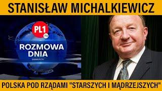 """MÓJ KANAŁ I KOLEJNY DZIŚ FILM Stanisław Michalkiewicz: Polska pod rządami """"starszych i mądrzejszych"""""""
