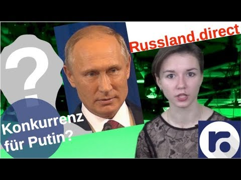 Konkurrenz für Putin? [Video]