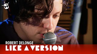 Robert DeLong covers Chvrches 'The Mother We Share' for Like A Version