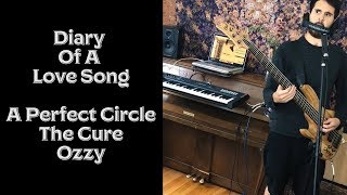 """A Perfect Circle/The Cure/Ozzy - """"Diary Of A Love Song"""""""