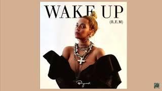"""Beyoncé - R.E.M """"WAKE UP"""""""