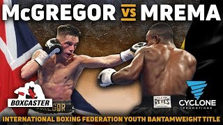 Lee McGregor vs. Goodluck Mrema   FULL FIGHT   IBF Youth Title   BOXCASTER EXCLUSIVE