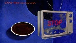 Chris Rea - Stop (With Lyrics)